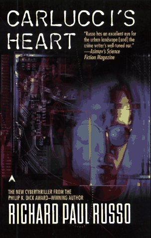 Carlucci's Heart by Richard Paul Russo