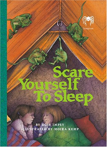 Scare Yourself to Sleep by Rose Impey