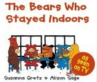 The Bears Who Stayed Indoors (Teddybears Books)