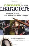 Careers for Your Characters by Raymond Obstfeld