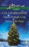 Upon A Midnight Clear / Secrets Of The Heart