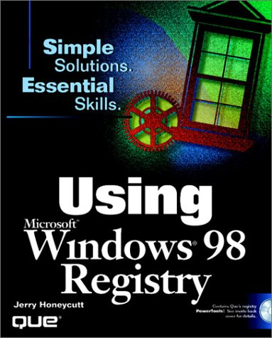 Using the Windows 98 Registry [With Contains Ques Powertools...]  by  Jerry Honeycutt Jr.