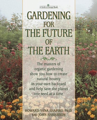Read online Gardening for the Future of the Earth PDB
