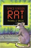 Space Station Rat by Michael J.  Daley