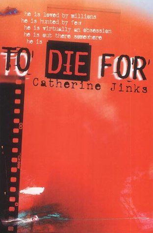To Die for by Catherine Jinks
