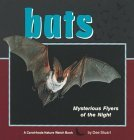 Bats: Mysterious Flyers of the Night