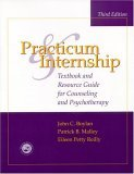 Practicum and Internship: Textbook and Resource Guide for Counseling and Psychotherapy
