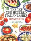 Top 100 Italian Dishes by Diane Seed