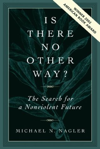 Is There No Other Way? by Michael N. Nagler