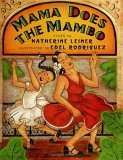 Mama Does the Mambo by Katherine Leiner