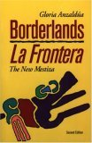 Borderlands/ La Frontera: The New Mestiza