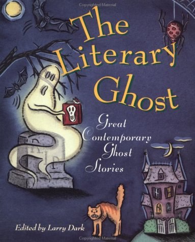 The Literary Ghost by Larry Dark