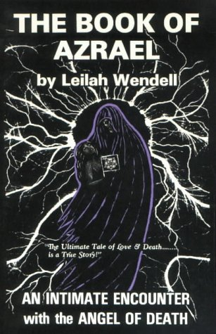 The Book of Azrael: An Intimate Encounter with the Angel of Death