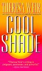 Cool Shade by Theresa Weir