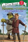 A Good King Is Hard to Find (Shrek the Third: I Can Reads: Level 2)