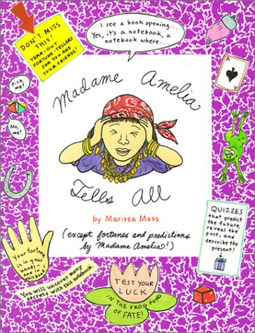 Madame Amelia Tells All (Amelia's Notebooks, #10)