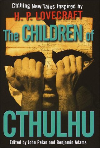 The Children of Cthulhu by John Pelan