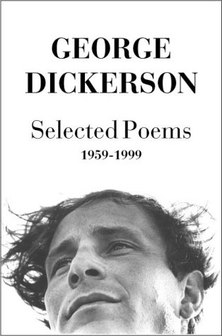 Selected Poems, 1959-1999 [With CD] by George Dickerson