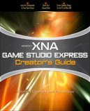 Microsoft XNA Game Studio Creator's Guide: An Introduction to XNA Game Programming