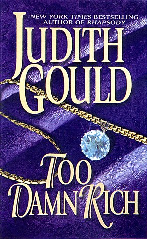 Too Damn Rich by Judith Gould