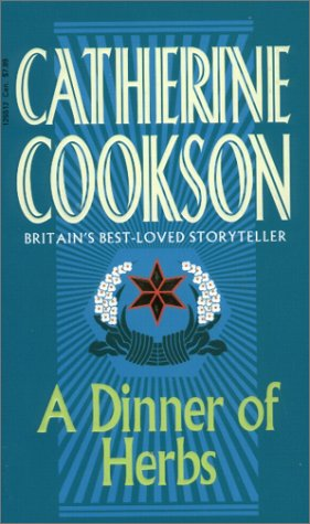 Dinner of Herbs by Catherine Cookson