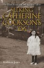 Seeking Catherine Cookson's Da
