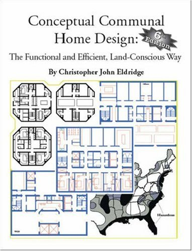 Conceptual Communal Home Design: The Functional and Efficient, Land-Conscious Way