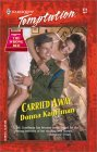 Carried Away (Harlequin Temptation, #874)