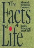 The Facts of Life: Science and the Abortion Controversy