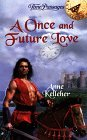 A Once and Future Love (Time Passages, #27)