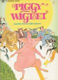 Piggy Wiglet And The Great Adventure