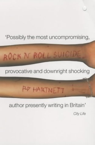 Rock 'N' Roll Suicide by P.P. Hartnett