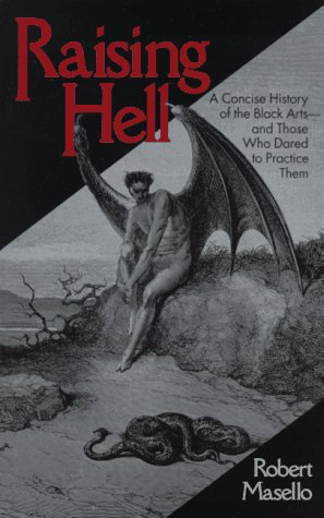 Raising Hell by Robert Masello