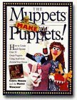 The Muppets Make Puppets [With Eyes, Felt Tongue, Fake Fur, P... by Cheryl Henson