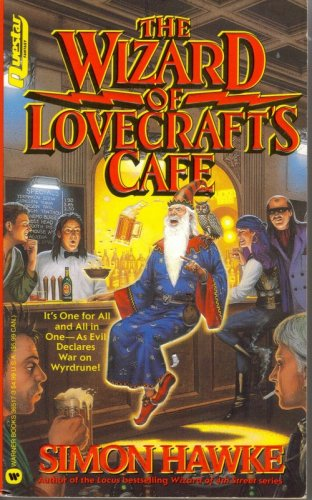 The Wizard of Lovecraft's Cafe by Simon Hawke