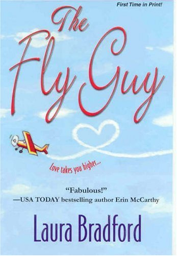 The Fly Guy by Laura Bradford