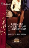 Strictly Confidential Attraction (Texas Cattleman's Club: The Secret Diary) (Silhouette Desire #1677)