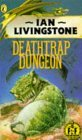Deathtrap Dungeon by Ian Livingstone