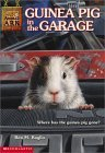 Guinea Pig in the Garage (Animal Ark, #19)