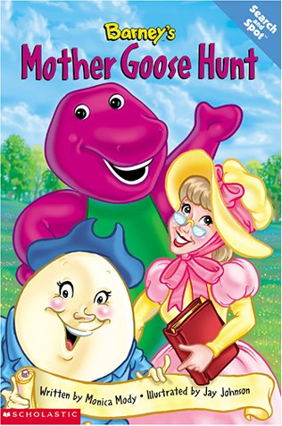 Barney's Mother Goose Hunt by Monica  Mody