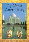 Taj Mahal Lovers' Story