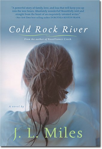Cold Rock River by Jackie Lee Miles