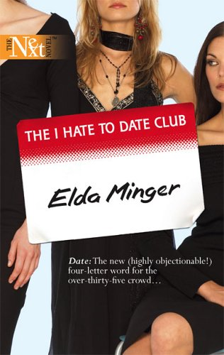 The I Hate to Date Club