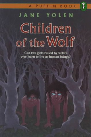Children of the Wolf by Jane Yolen