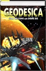 Geodesica   Ascent And Descent Omnibus by Sean Williams
