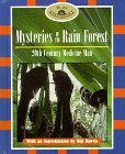 Mysteries of the Rain Forest: 20th Century Medicine Man