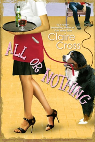 All or Nothing by Claire Cross
