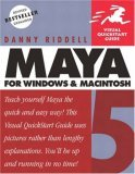 Maya 5 for Windows and Macintosh: Visual QuickStart Guide