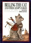 Belling the Cat and Other Aesop's Fables