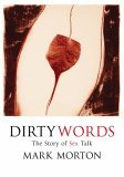 Dirty Words: The Story of Sex Talk